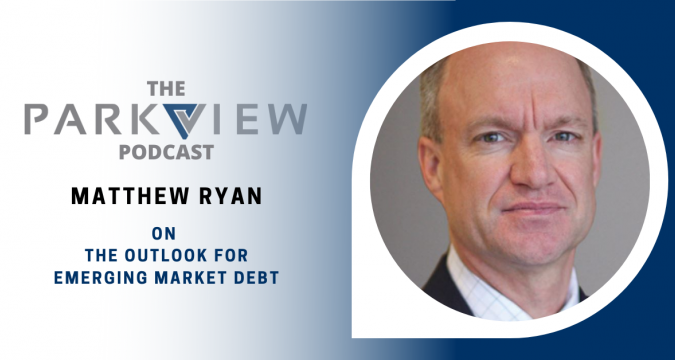 Episode 12: Matthew Ryan on the Outlook for Emerging Market Debt